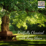 Restfully Classical with Amy Sloan