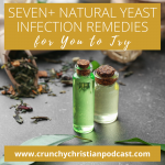 7+ simple natural yeast infection remedies for you to try