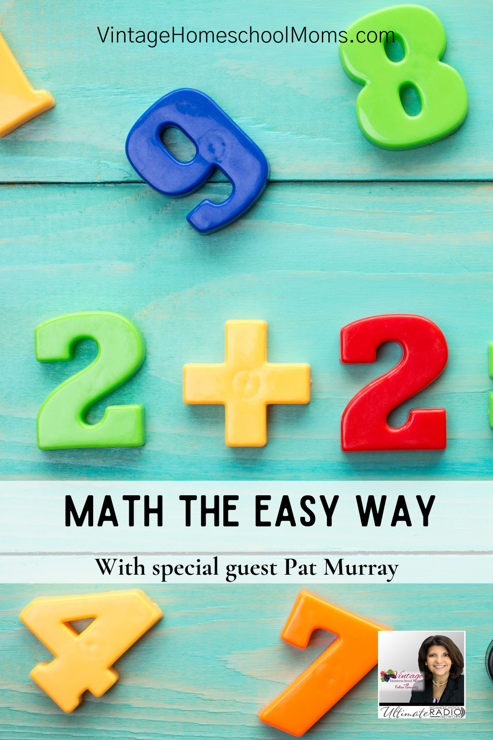 Are you ready for math the easy way? Enjoy my special guest Pat Murray – he's been a math teacher and coach for more than thirty-six years.