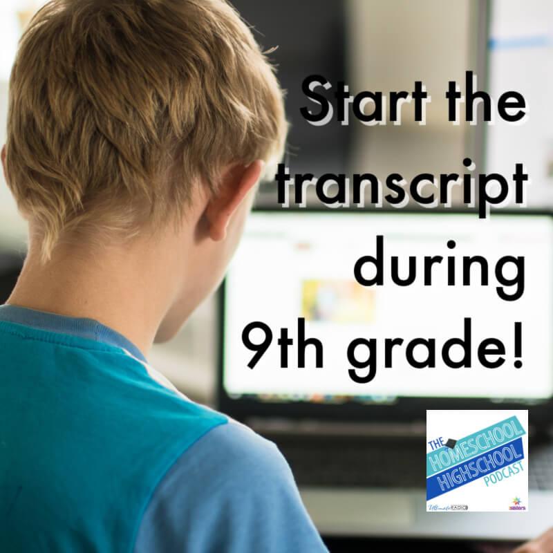Start the transcript in the 9th Grade