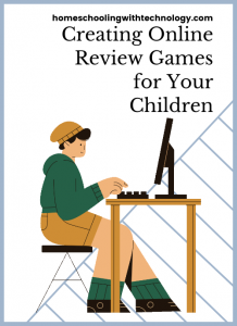 creating online review games for your children