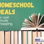 Homeschool Deals for Last Minute Shopping