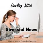 Dealing with Stressful News – MBFLP 269