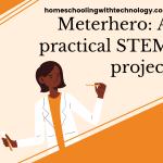 Meterhero: A practical STEM project