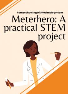 Meterhero practical STEM project