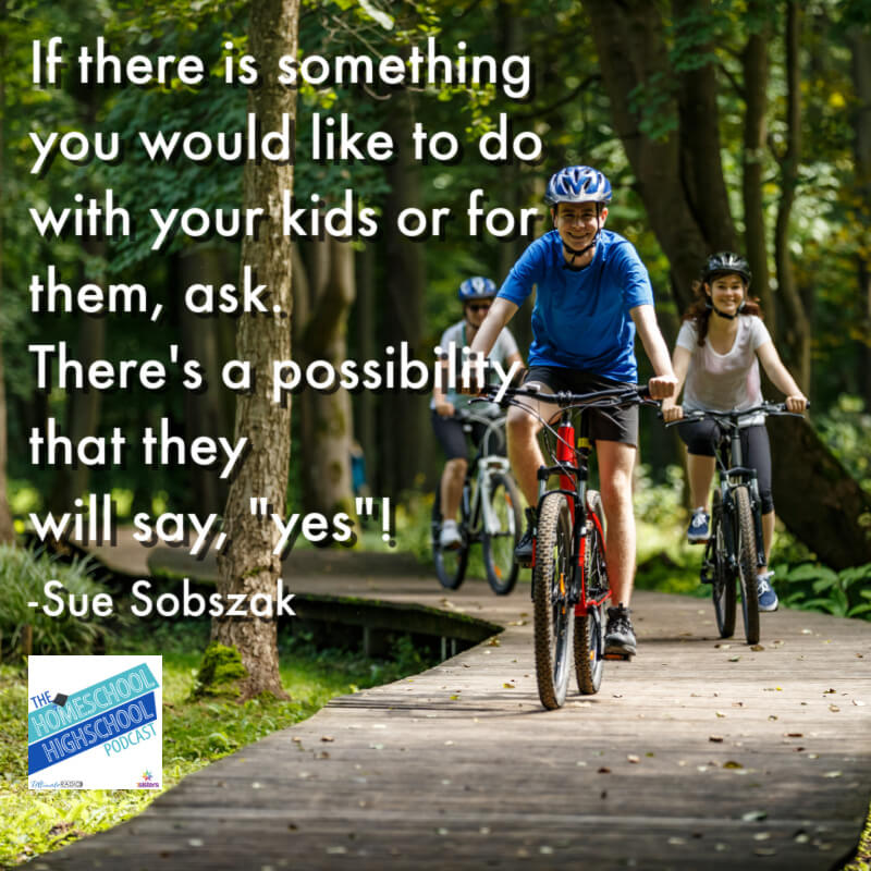 """If there is something you would like to do with your kids or for them, ask. There's a possibility that they will say, """"yes""""!"""