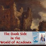 The Dark Side in the World of Academia